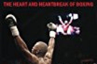 Fighting Words: The Heart and Heartbreak of Boxing